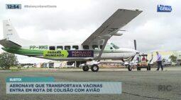 Aeronave que transportava vacinas entra em rota de colisão com avião