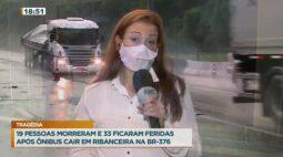 Tragédia na BR-376: 19 pessoas morreram e 33 ficaram feridas após ônibus cair na ribanceira