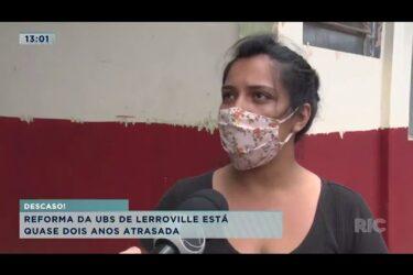 Reforma da UBS de Lerroville está quase dois anos atrasada em Londrina