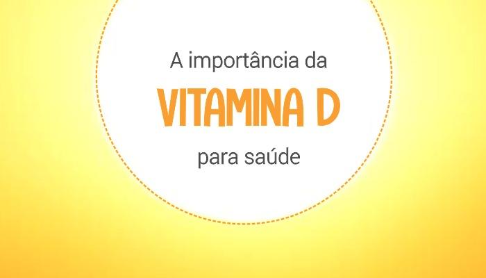 A importância da Vitamina D para Saúde