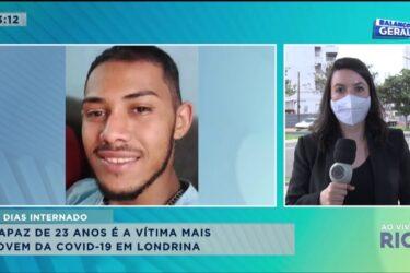 Rapaz de 23 anos é a vítima mais jovem da covid-19 em Londrina
