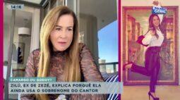 Zilu, ex de Zezé, explica porquê ela ainda usa o sobrenome do cantor