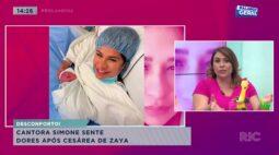 Cantora Simone sente dores após cesárea de Zaya