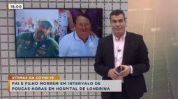 Pai e filho morrem vítimas da covid-19 em um intervalo de 6 horas no Hospital de Londrina