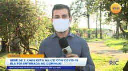 Bebê de 2 anos está em estado grave na UTI em Maringá com covid-19