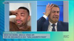 """Nego do Borel grava vídeo chorando e durante desabafo diz: """"Não estou aguentando mais"""""""