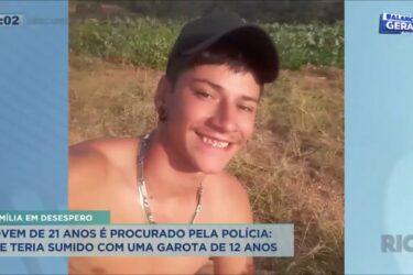 Jovem de 23 anos é procurado pela polícia; ele teria sumido com uma garota de 12 anos