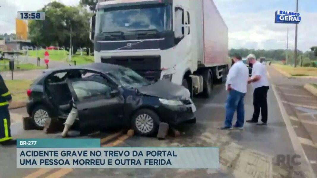 Acidente grave no Trevo da Portal: uma pessoa morreu e outra ferida