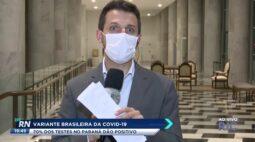 Variante brasileira da COVID-19: 70% dos testes no Paraná dão positivo