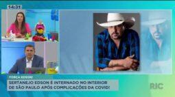 Sertanejo Edson é internado no interior de São Paulo após complicações da covid-19