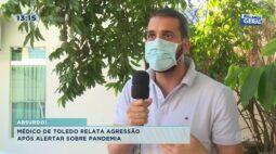 Médico de Toledo relata agressão após alertar sobre pandemia