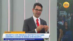 Decreto com medidas restritivas para conter a covid-19 segue até quarta-feira