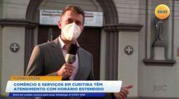 Comércios e serviços em Curitiba tem atendimento com horários estendidos