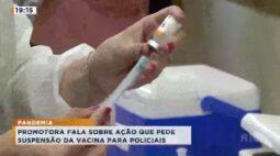 MPS estadual e federal entram com ação contra vacina para forças de segurança