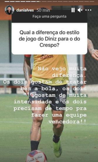"""Daniel Alves compara estilos de jogo de Crespo e Diniz: """"Não vejo muita diferença"""""""