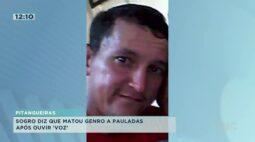 Sogro diz que matou genro a pauladas após ouvir 'voz' em Pitangueiras
