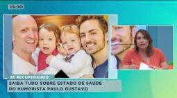 Saiba tudo sobre estado de saúde do humorista Paulo Gustavo