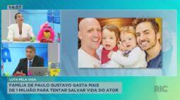 Família de Paulo Gustavo gasta mais de 1 milhão em tratamento para tentar salvar o ator