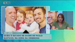 Saiba como está o estado de saúde de Paulo Gustavo