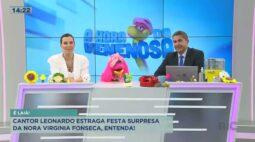 Cantor Leonardo estraga festa surpresa da nora Virginia Fonseca, entenda!