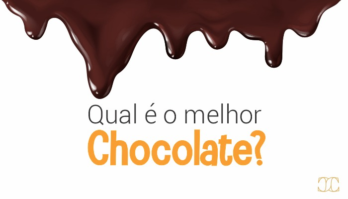Qual é o melhor chocolate?