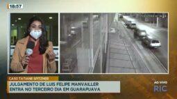 Julgamento de Luis Felipe Manvailler entra no terceiro dia em Guarapuava