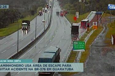 Caminhoneiro usa área de escape para evitar acidente na BR-376 em Guaratuba