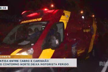 Batida entre carro e caminhão no contorno norte deixa motorista ferido