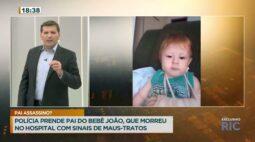 Polícia prende pai do bebê João, que morreu no hospital com sinais de maus tratos