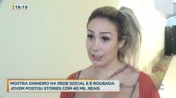Jovem posta stories com 40 mil reais em casa e é roubada