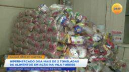 Hipermercado doa mais de duas toneladas de alimentos em ação na Vila Torres