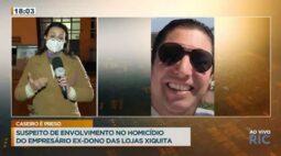 Suspeito de envolvimento no homicídio do empresário ex-dono das lojas Xiquita