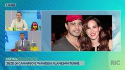 Zezé Di Camargo e Wanessa planejam turnê juntos