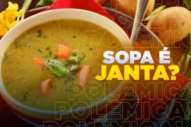 Sopa pode ser considerada uma refeição digna de janta ou não?