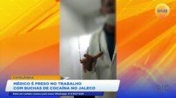 Médico é preso no trabalho com buchas de cocaína no jaleco