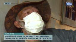 Homem que mora em barraco vai precisar deixar local em área irregular de Cascavel
