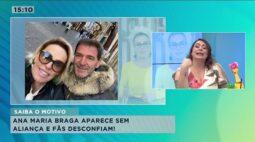 Ana Maria Braga aparece sem aliança e fãs desconfiam sobre o fim do casamento com Johnny Lucet