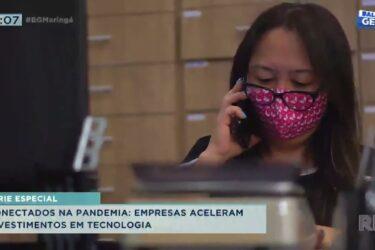 Conectados na pandemia: empresas aceleram investimentos em tecnologia