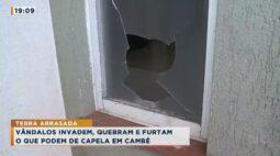 Vândalos invadem, quebram e furtam uma capela em Cambé