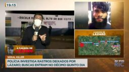 Polícia investiga rastros deixados por Lázaro