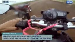 Em arrancadão de Toledo, jovens filmam momento onde andam sem capacete e a 170 km/h