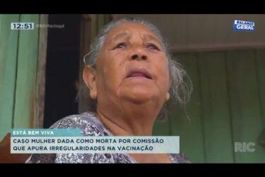 Mulher dada como morta fez caso apurar comissão contra irregularidades na vacinação