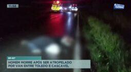 Homem morre após ser atropelado por van entre Toledo e Cascavel