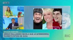 Sérgio Malandro revela que já interrompeu momento íntimo de Xuxa