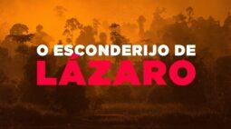 Acompanhe todos os detalhes do 15º dia de buscas a Lázaro Barbosa