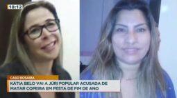 Kátia Belo vai a júri popular acusada de matar copeira em festa de fim de ano