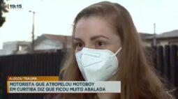 Motorista que atropelou motoboy em Curitiba diz que ficou muito abalada
