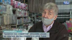 Bandido do cobertor apavora lojas do centro: entra coberto e leva tudo