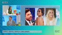 Danilo Gentili critica Luisa Sonza