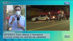 Motorista paga menos, e travestis atacam carro no centro de Londrina